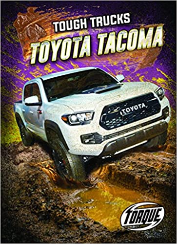 Tacoma Back Pages >> Buy Toyota Tacoma Torque Tough Trucks Book Online At Low