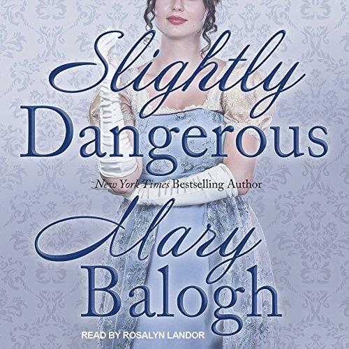 Slightly Dangerous: Bedwyn Saga, Book 6