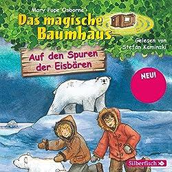 Auf den Spuren der Eisbären (Das magische Baumhaus 12)