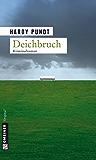 Deichbruch (Kriminalromane im GMEINER-Verlag)
