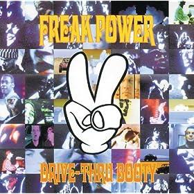 Freak Power - Drive-Thru Booty / In Dub: The Fried Funk Food EP