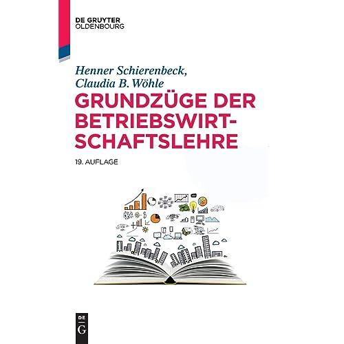 Grundzüge der Betriebswirtschaftslehre (De Gruyter Studium)