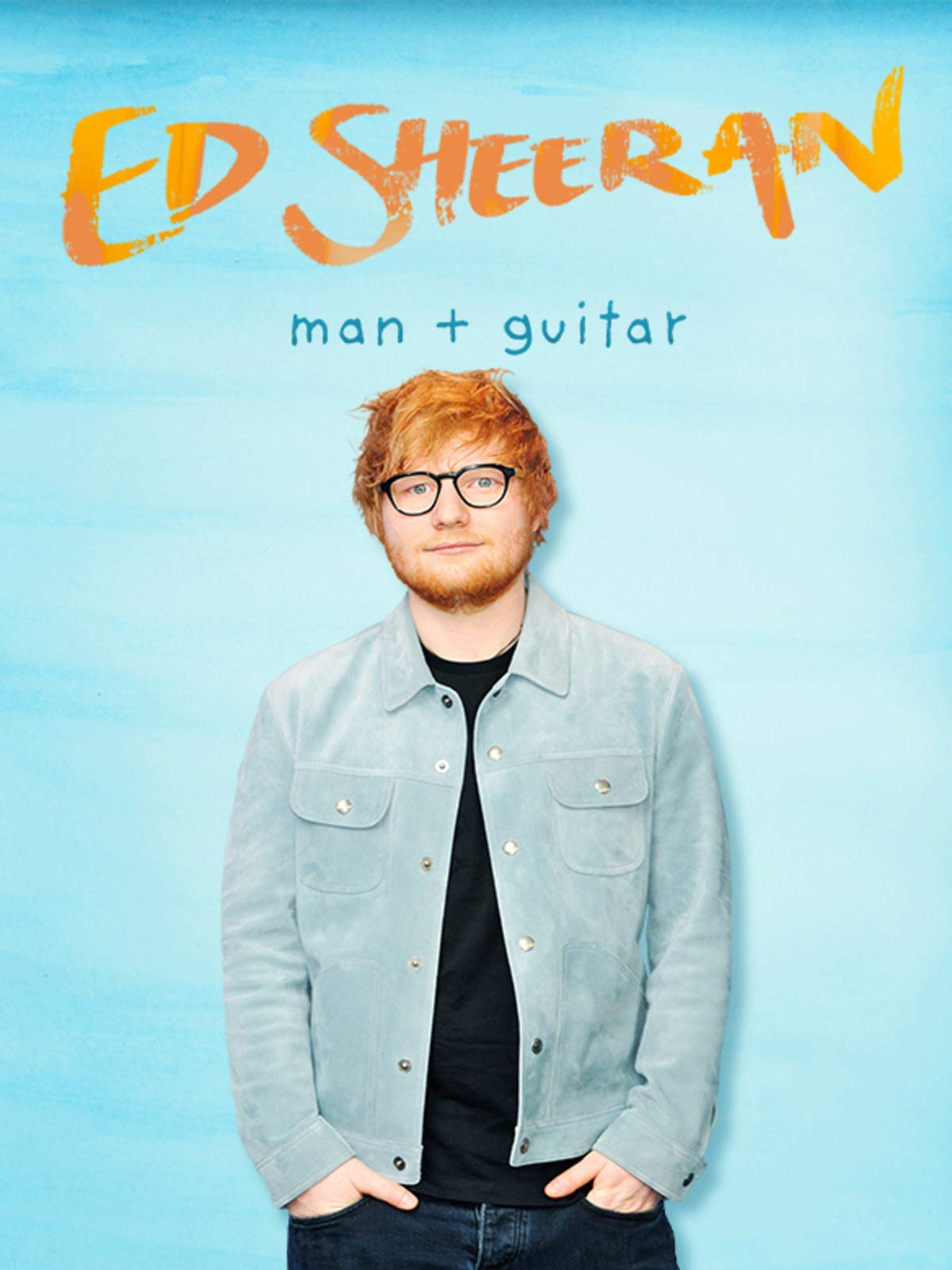 Ed Sheeran: Man + Guitar on Amazon Prime Video UK