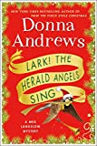 img - for Lark! The Herald Angels Sing: A Meg Langslow Mystery (Meg Langslow Mysteries) book / textbook / text book