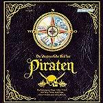 Die abentuerliche Welt der Piraten | Volker Präkelt