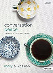 Conversation Peace (Revised Edition): The Power of Transformed Speech