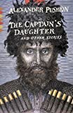 The Captain's Daughter, Alexander Pushkin, 0307949656