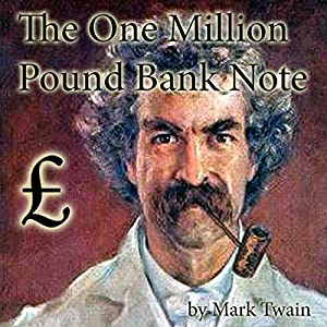 The One Million Pound Bank Note Audiobook