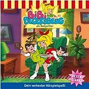 Bibi als Babysitter (Bibi Blocksberg 33) | Elfie Donnelly