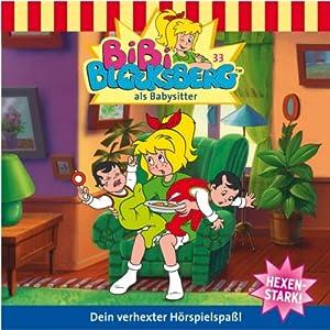 Bibi als Babysitter (Bibi Blocksberg 33) Hörspiel