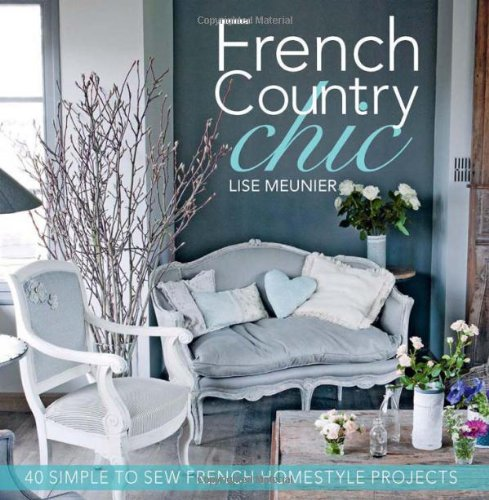 French Country Chic Homestyle Projects product image