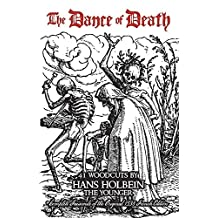 The Dance of Death: 41 Woodcuts (Dover Fine Art, History of Art) by Hans Holbein (1972-08-07)