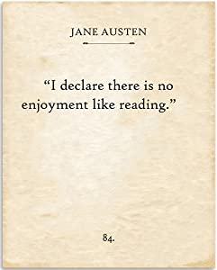 Jane Austen - I Declare There Is No Enjoyment Like Reading - 11x14 Unframed Typography Book Page Print - Great Gift and Decor for Library, Classroom and Home Under $15