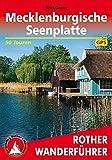 Mecklenburgische Seenplatte: 50 Touren. Mit GPS-Tracks (Rother Wanderführer)
