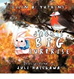 img - for [ Jack's Big Surprise ] By Yutkins, Ellen A ( Author ) [ 2011 ) [ Paperback ] book / textbook / text book