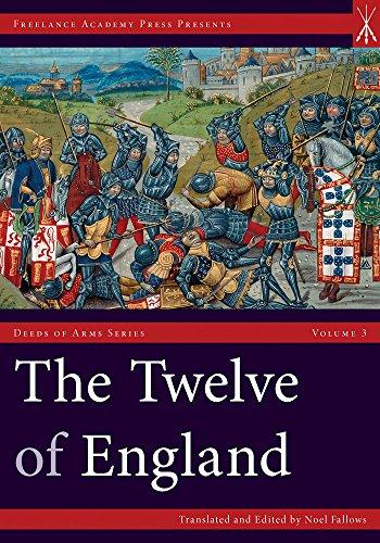 The Twelve of England (Deeds of Arms Series) por Noel Fallows