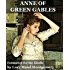 Anne of Green Gables (Formatted Specifically for Kindle) (Anne of Green Gables series Book 1)