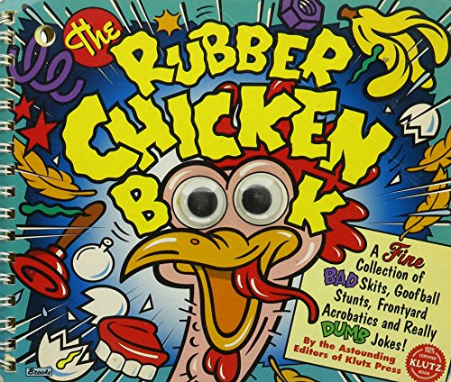 The Rubber Chicken Book