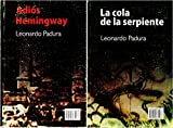 img - for Adios Hemingway & LA Cola De LA Serpiente (Spanish Edition) book / textbook / text book