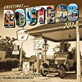 img - for Greetings From Route 66 2014: 16 Month Calendar - September 2013 through December 2014 by Voyageur Press (2013-07-25) book / textbook / text book