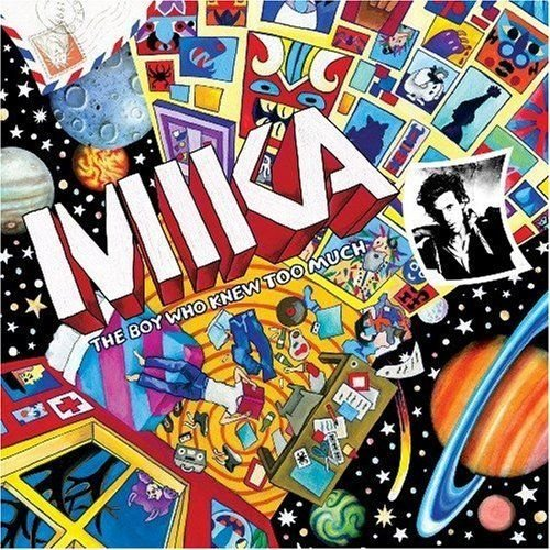 MIKA - Mika  The Boy Who Knew Too Much - Zortam Music
