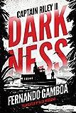 Darkness: Captain Riley II (The Captain Riley Adventures Book 2)