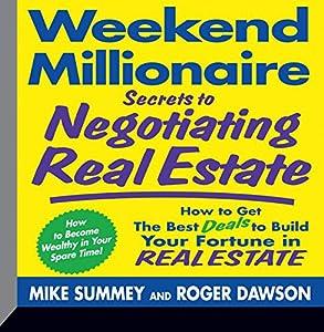 Weekend Millionaire Secrets to Negotiating Real Estate Audiobook