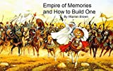 Empire of Memories and How to Build One