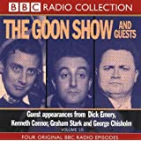 By Spike Milligan The Goon Show: Volume 16: The Goons And Guests: Goon Show and Guests Vol 16 (BBC Radio Collection) [Audio CD]