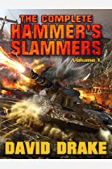 The Complete Hammer's Slammers: Volume 1 (Hammer's Slammers Volumes) Kindle Edition