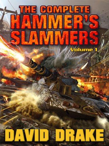The Complete Hammers Slammers: Volume 2 (Hammers Slammers Volumes)
