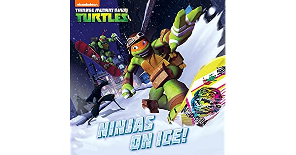 Amazon.com: Ninjas on Ice! (Teenage Mutant Ninja Turtles ...