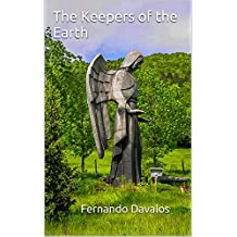 The Keepers of the Earth