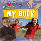 My Body (Now We Know About...)