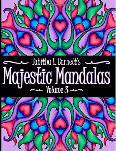 Read Online Majestic Mandalas Volume 3: Adult Coloring Book featuring 65 hand-drawn unique mandalas ebook