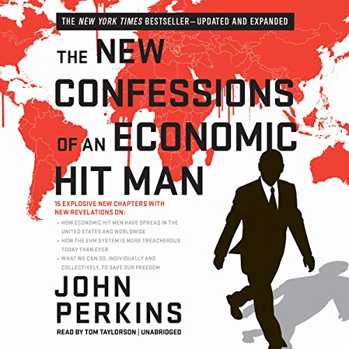 The New Confessions of an Economic Hit Man: Library Edition by Blackstone Audio Inc