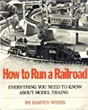 How to Run a Railroad, Harvey Weiss, 0690013043