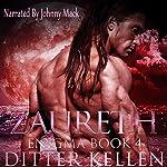Zaureth: Enigma Series, Volume 4 | Ditter Kellen