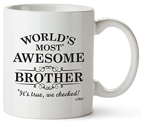 Brother Gifts Funny Fathers Brothers Day Gifts Ideas Bro Best Ever Birthday Coffee Mugs Cups For The Greatest Borthers Birthdays Novelty Cup Ideas