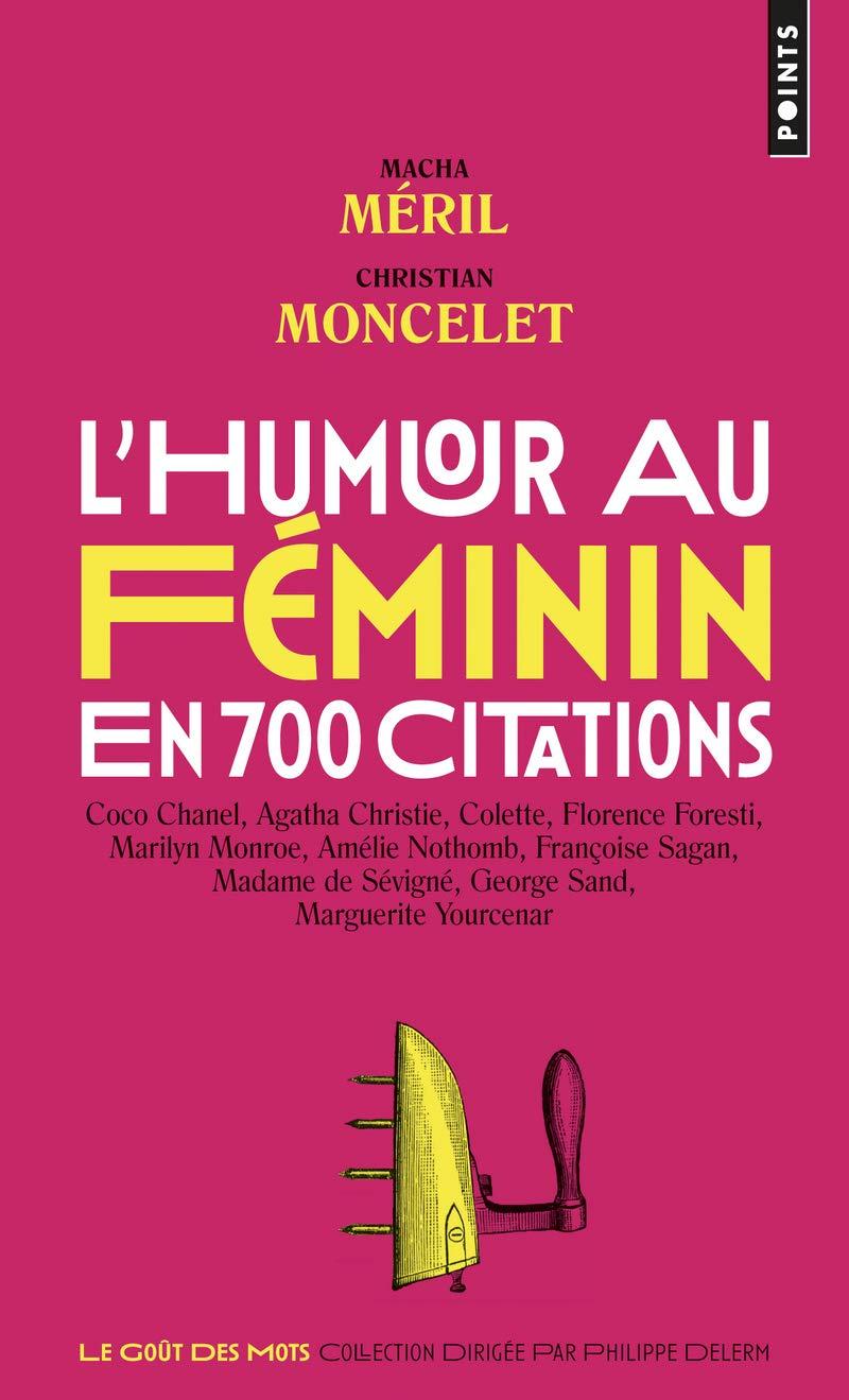 Humour Au Féminin L En 700 Citations Amazon Ca Macha