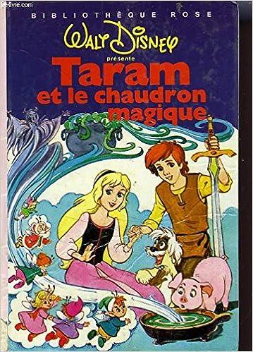 Amazon Fr Taram Et Le Chaudron Magique Bibliotheque Rose