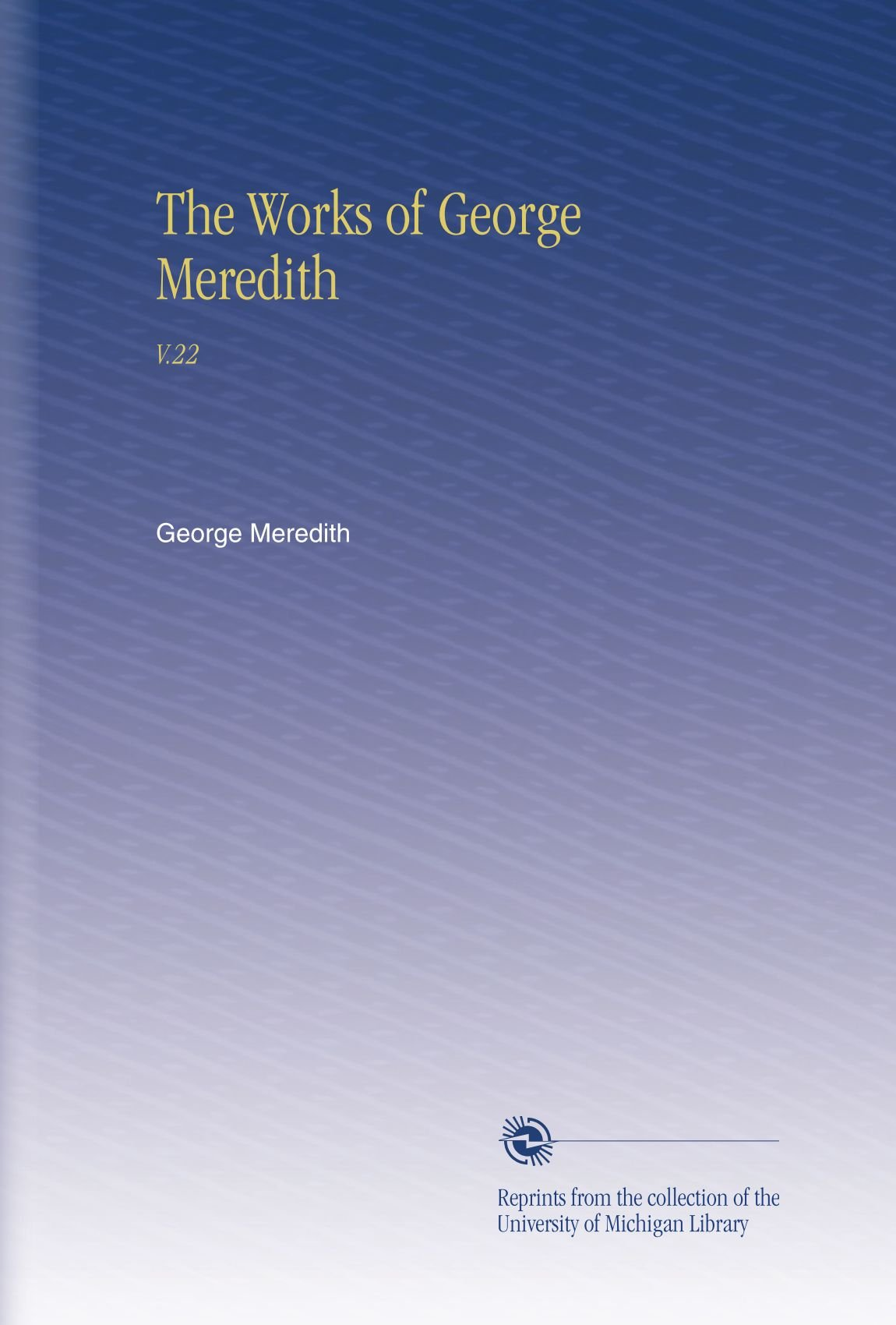 The Works of George Meredith: V.22 ebook