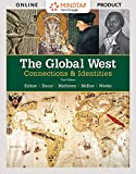 Software : MindTap History for Kidner/Bucur/Mathisen/Mckee/Weeks' The Global West: Connections & Identities  - 6 months -  3rd Edition [Online Courseware]