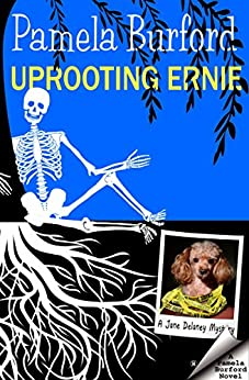 Download for free Uprooting Ernie: A Jane Delaney Mystery, Book 2