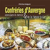 Confreries d'Auvergne - Chevaliers du Terroir et de la Bonne Table