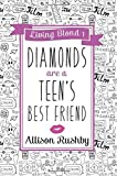 img - for Diamonds are a Teen's Best Friend (Living Blond) book / textbook / text book