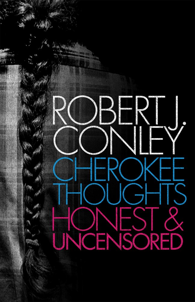 Download Cherokee Thoughts: Honest and Uncensored PDF