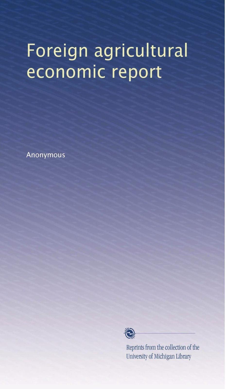 Download Foreign agricultural economic report (Volume 20) pdf epub