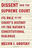 Dissent and the Supreme Court 1st Edition