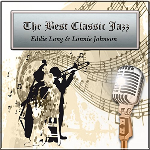 The Best Classic Jazz, Eddie Lang & Lonnie Johnson